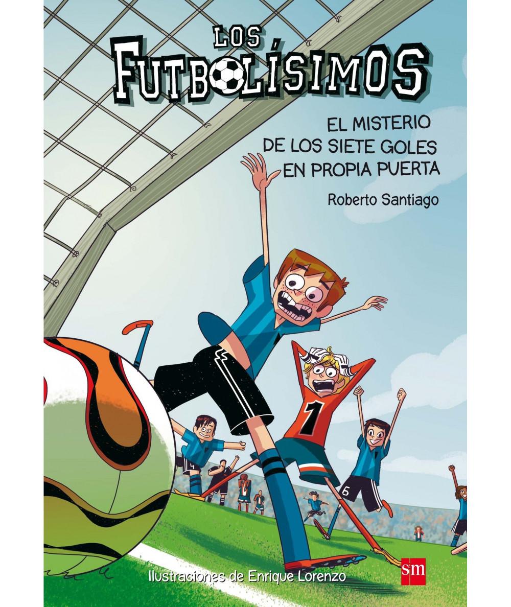 FUTBOLISIMOS 2 EL MISTERIO DE LOS SIETE GOLES EN PROPIA PUERTA Infantil