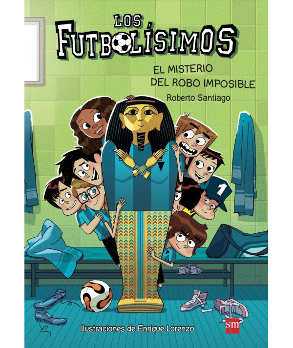 FUTBOLISIMOS 5 EL MISTERIO DEL ROBO IMPOSIBLE Infantil