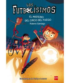 FUTBOLISIMOS 8 EL MISTERIO DEL CIRCO DEL FUEGO Infantil