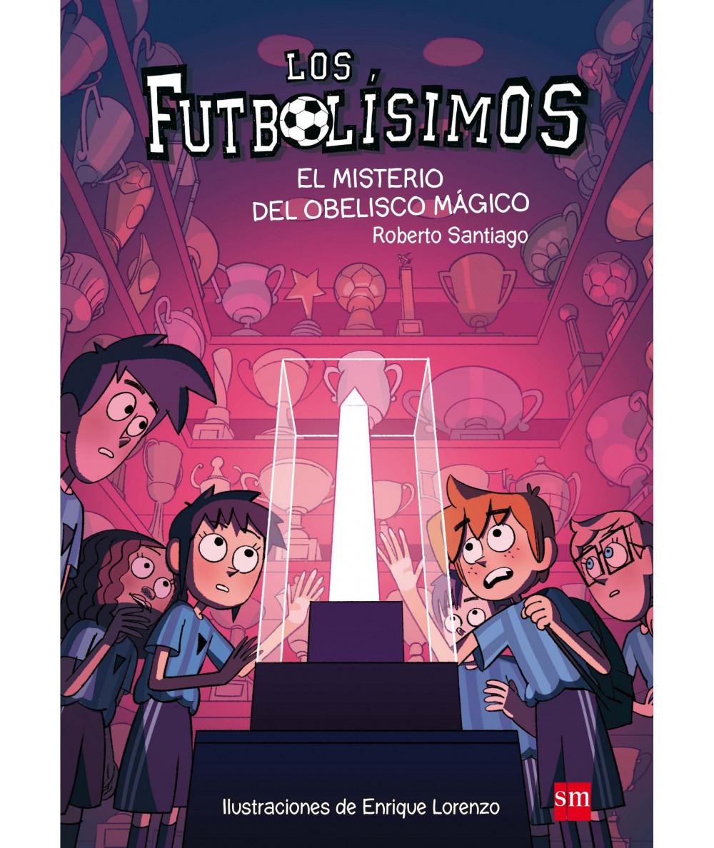 FUTBOLISIMOS 12 EL MISTERIO DEL OBELISCO MAGICO Infantil