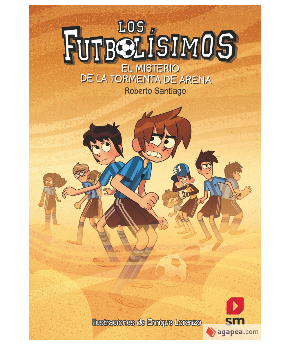 FUTBOLISIMOS 14 EL MISTERIO DE LA TORMENTA DE ARENA Infantil