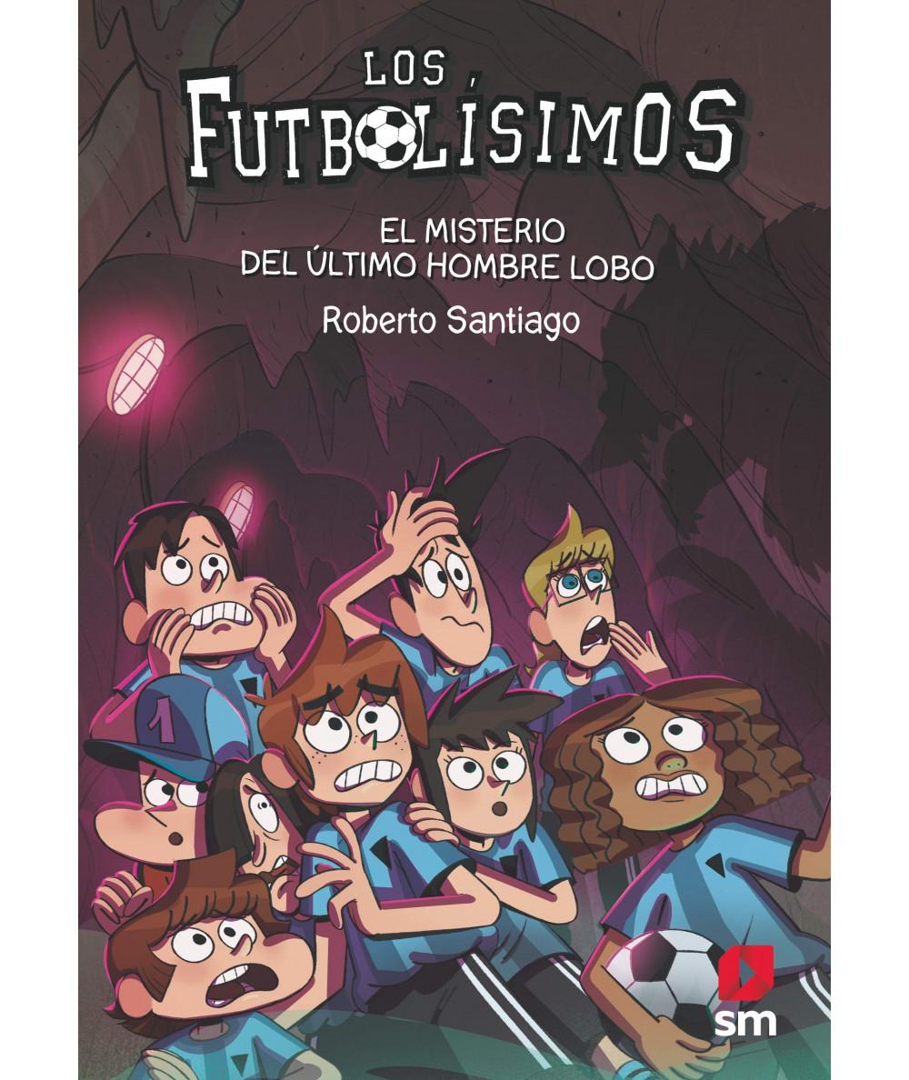 FUTBOLISIMOS 16 EL MISTERIO DEL ULTIMO HOMBRE LOBO Infantil