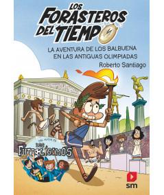 FORASTEROS DEL TIEMPO 8 LA AVENTURA DE LOS BALBUENA EN LAS ANTIGUAS OLIMPIADAS Infantil