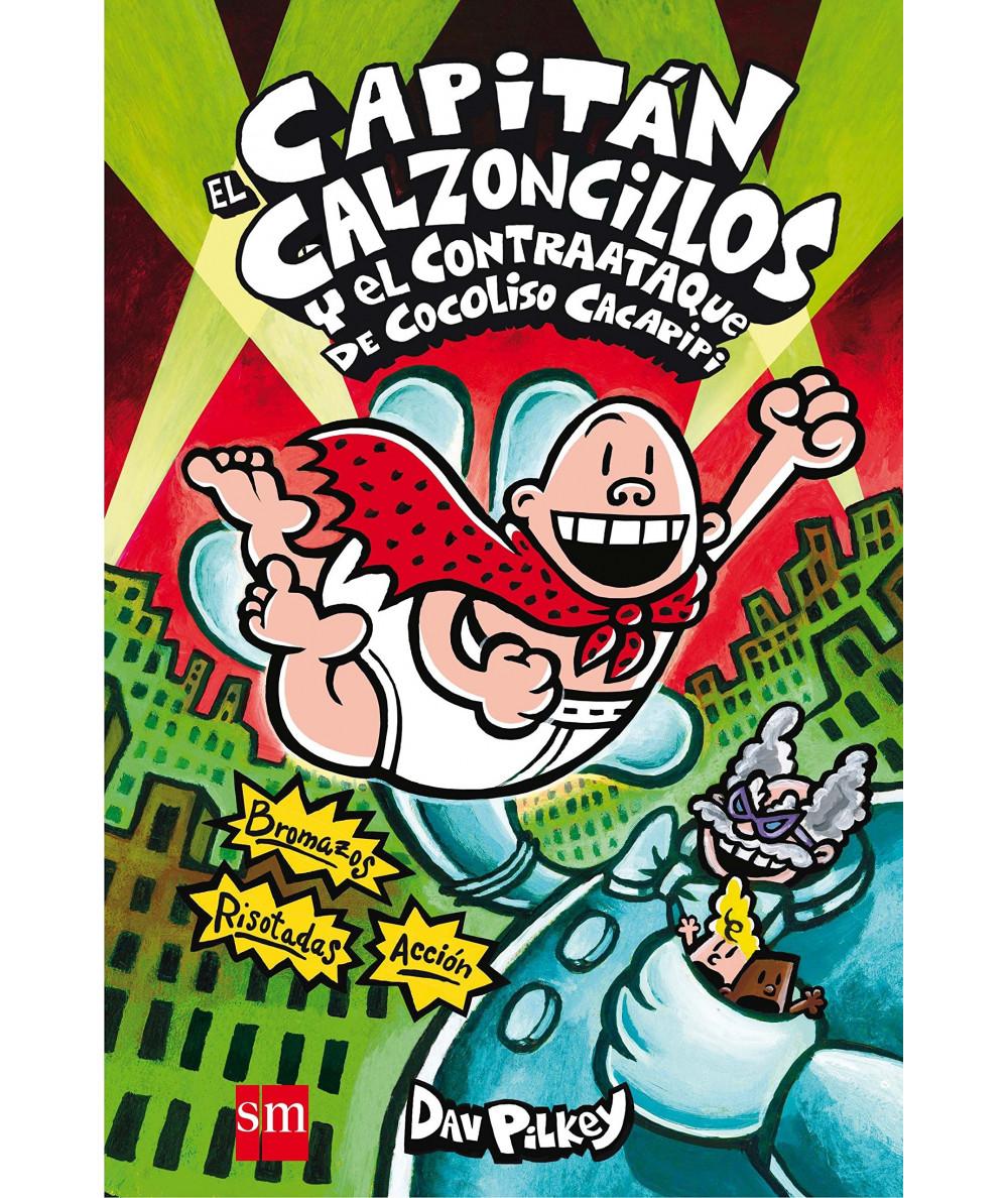 CAPITAN CALZONCILLOS Y EL CONTRAATAQUE DE COCOLISO CACAPIPI Infantil
