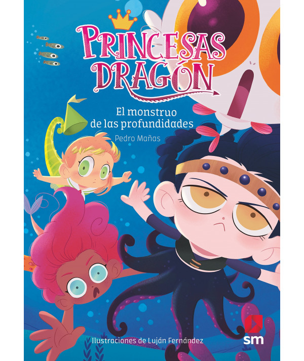 PRINCESAS DRAGON 6 EL MONSTRUO DE LAS PROFUNDIDADES Infantil