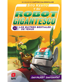 SITO KESITO 3 Y SU ROBOT GIGANTESCO CONTRA LOS BUITRES BESTIALES DE VENUS Infantil