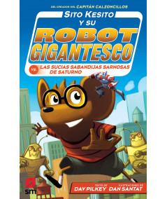 SITO KESITO 6 Y SU ROBOT GIGANTESCO CONTRA LAS SUCIAS SABANDIJAS DE SATURNO Infantil