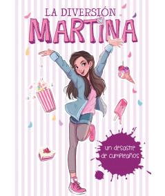 DIVERSION DE MARTINA 1 UN DESASTRE DE CUMPLEAÑOS Infantil
