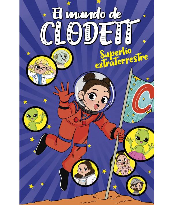 MUNDO DE CLODETT 6 SUPERLIO EXTRATERRESTRE Infantil