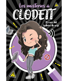 LOS MISTERIOS DE CLODETT. EL CASO DEL LADRON DE WIFI Infantil