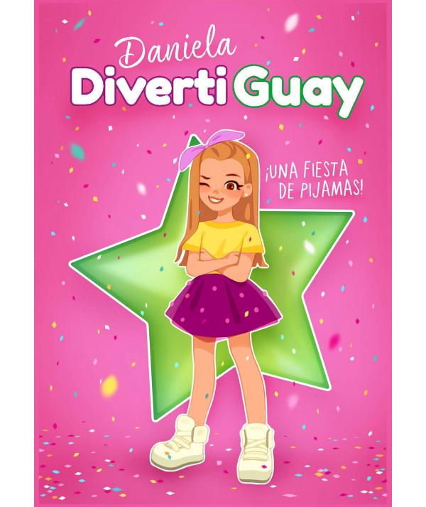 DANIELA DIVERTIGUAY 1 UNA FIESTA DE PIJAMAS Infantil
