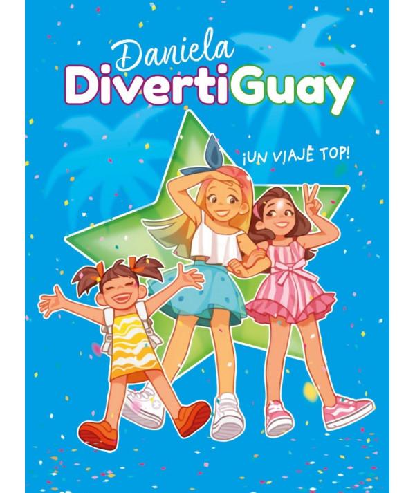 DANIELA DIVERTIGUAY 6 UN VIAJE TOP Infantil
