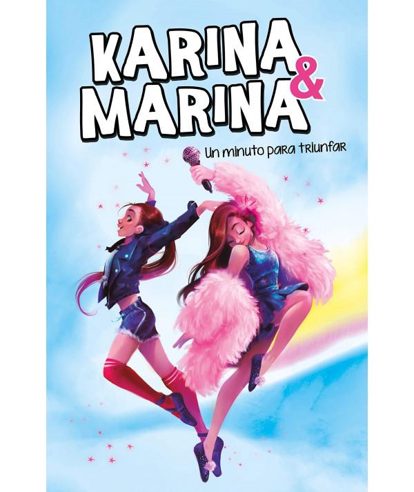 KARINA & MARINA 2 UN MINUTO PARA TRIUNFAR Infantil