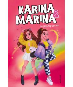 KARINA & MARINA 6 UN PLAN TOP SECRET Infantil