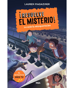 RESUELVE EL MISTERIO 2 LA ACTRIZ DESAPARECIDA Infantil