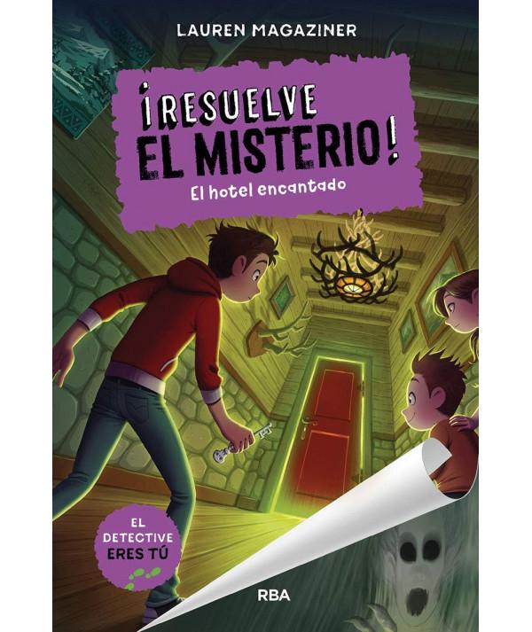 RESUELVE EL MISTERIO 3 EL HOTEL ENCANTADO Infantil