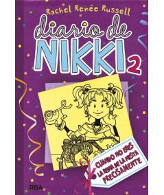 DIARIO DE NIKKI 2 CUANDO NO ERES LA REINA DE LA FIESTA PRECISAMENTE Infantil
