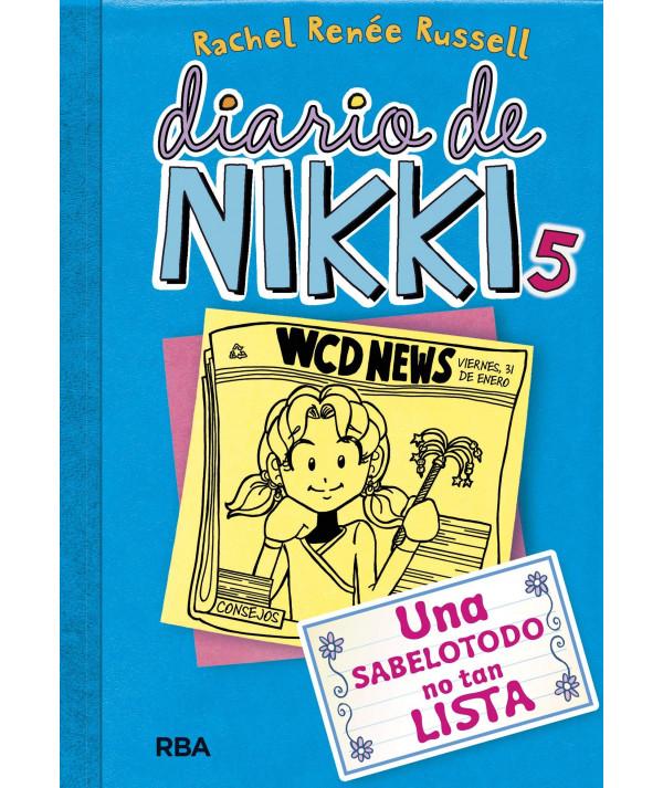 DIARIO DE NIKKI 5 UNA SABELOTODO NO TAN LISTA Infantil