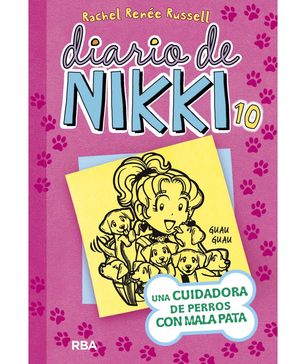 DIARIO DE NIKKI 10 UNA CUIDADORA DE PERROS CON MALA PATA Infantil