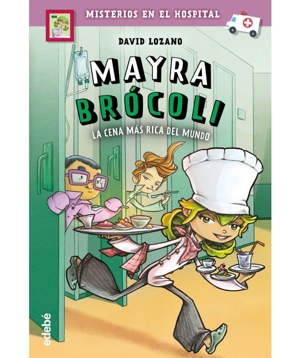 MAYRA BROCOLI 1 CENA MAS RICA DEL MUNDO Infantil