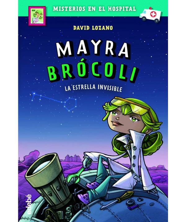 MAYRA BROCOLI 2 LA ESTRELLA INVISIBLE Infantil