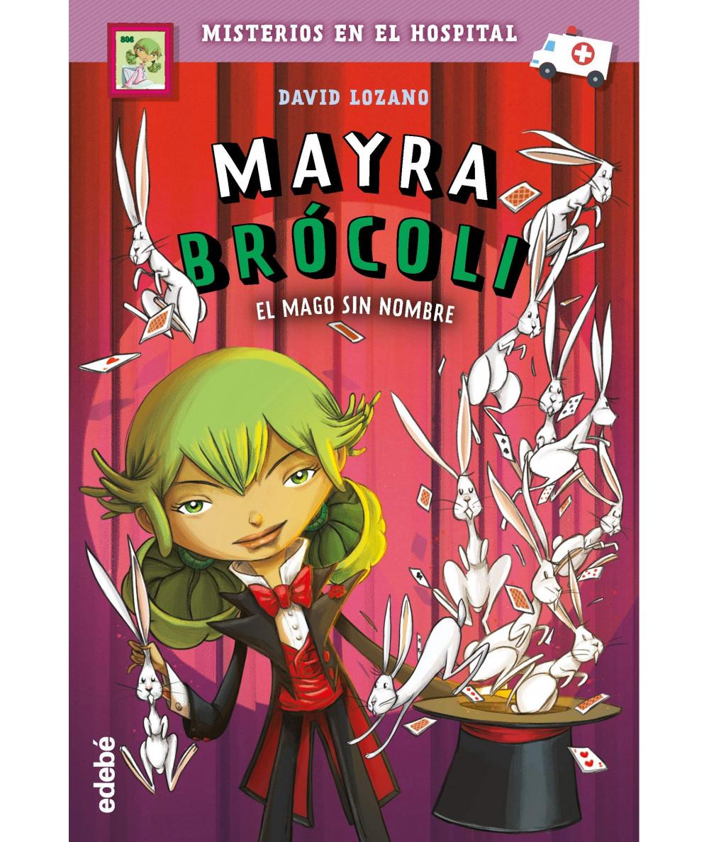 MAYRA BROCOLI 3 EL MAGO SIN NOMBRE Infantil