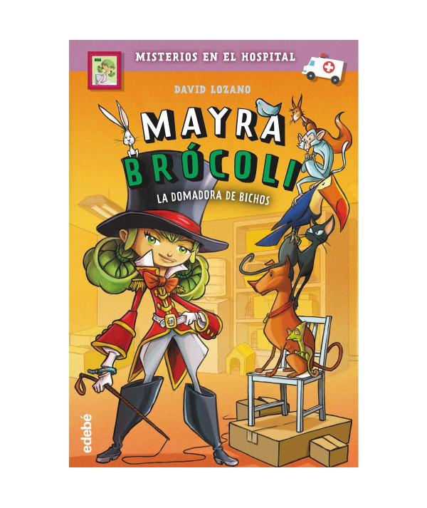MAYRA BROCOLI 4 LA DOMADORA DE BICHOS Infantil