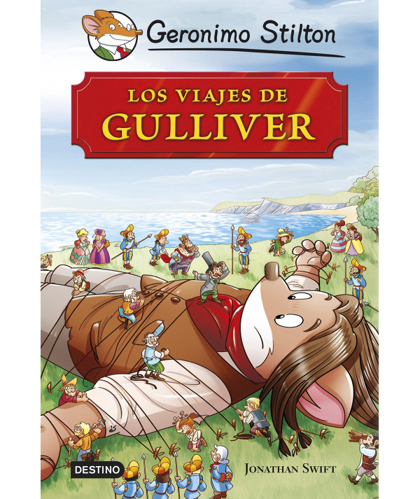 GERONIMO STILTON. LOS VIAJES DE GULLIVER Infantil