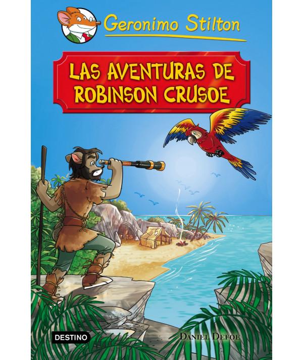 GERONIMO STILTON. LAS AVENTURAS DE ROBINSON CRUSOE Infantil