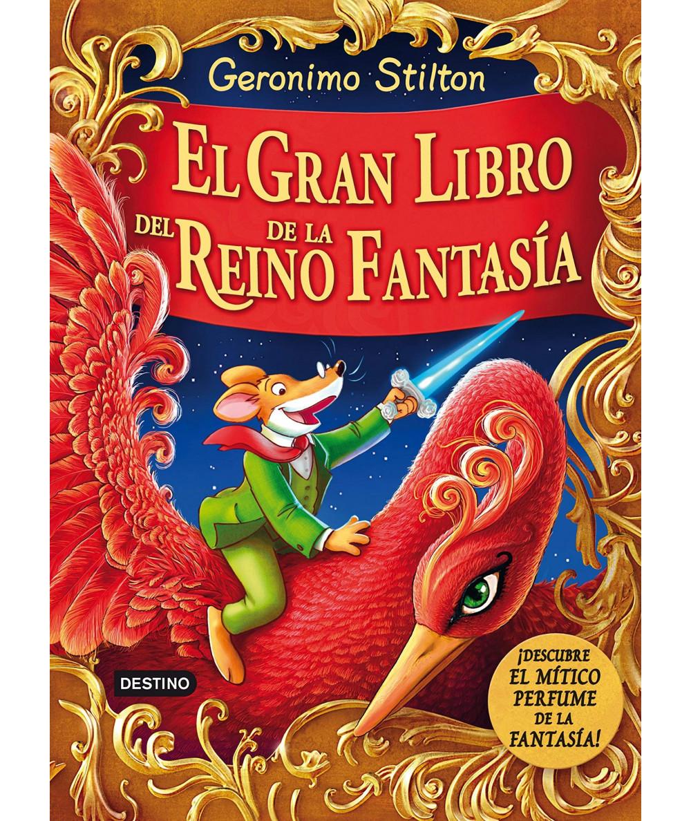 GERONIMO STILTON EL GRAN LIBRO DEL REINO DE LA FANTASIA Infantil