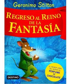 GERONIMO STILTON REGRESO AL REINO DE LA FANTASIA Infantil