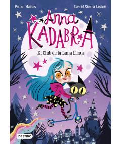 ANNA KADABRA 1 EL CLUB DE LA LUNA LLENA Infantil