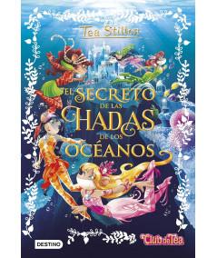 TEA STILTON ESPECIAL 4 EL SECRETO DE LAS HADAS DE LOS OCEANOS Infantil