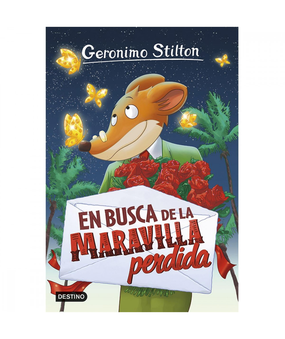 GERONIMO STILTON 2 EN BUSCA DE LA MARAVILLA PERDIDA Infantil