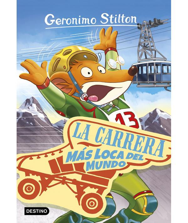 GERONIMO STILTON 6 CARRERA MAS LOCA DEL MUNDO Infantil