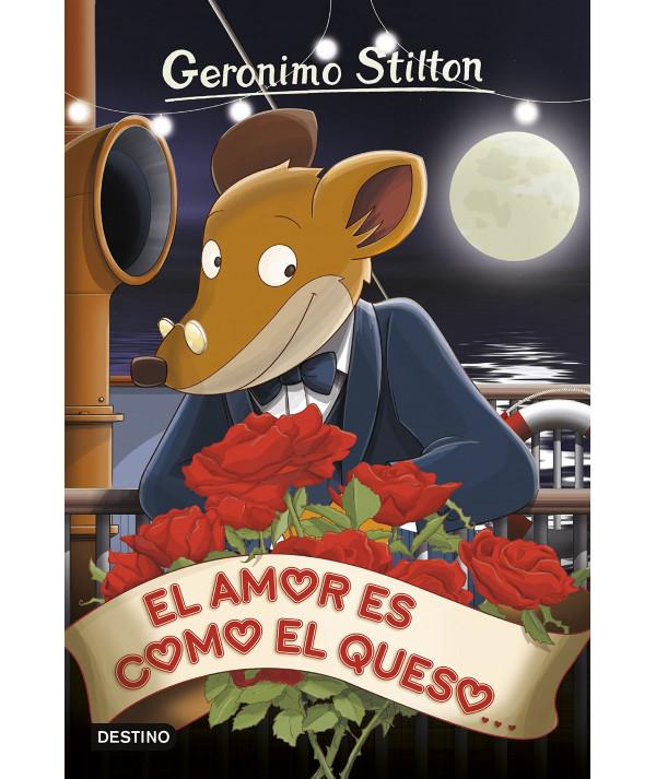 GERONIMO STILTON 13 EL AMOR ES COMO EL QUESO Infantil