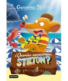 GERONIMO STILTON 19 ¿QUERÍAS VACACIONES, STILTON? Infantil