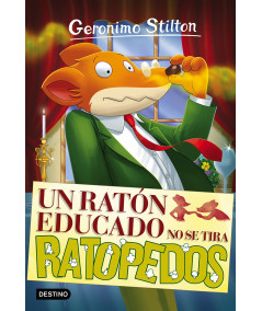 GERONIMO STILTON 20 UN RATON EDUCADO NO SE TIRA RATOPEDOS Infantil