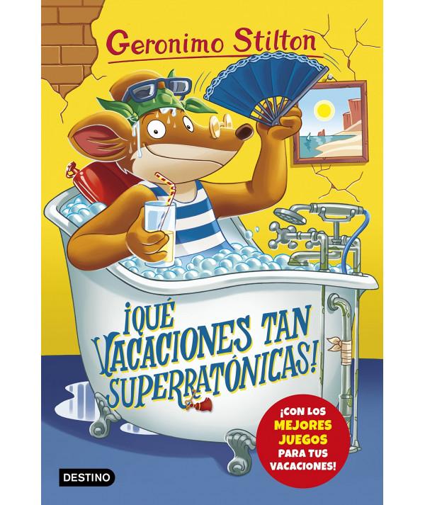 GERONIMO STILTON 24 QUE VACACIONES TAN SUPERRATONICAS Infantil