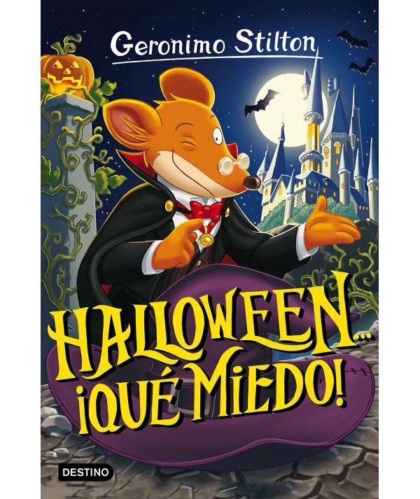GERONIMO STILTON 25 HALLOWEEN QUE MIEDO Infantil