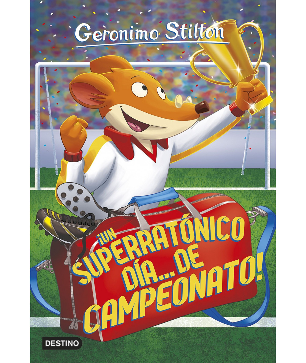 GERONIMO STILTON 35 UN SUPERRATONICO DIA DE CAMPEONATO Infantil