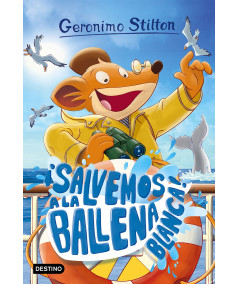 GERONIMO STILTON 40 ¡SALVEMOS A LA BALLENA BLANCA! Infantil