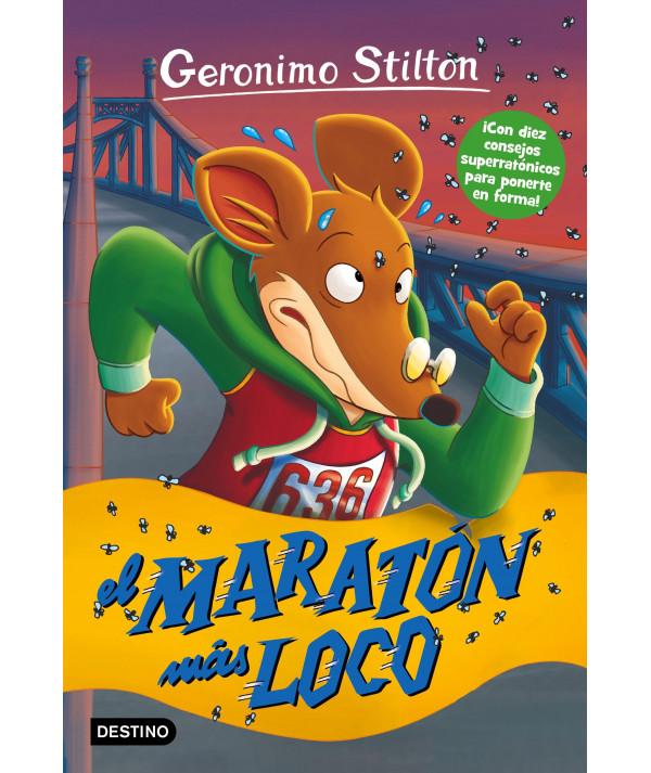 GERONIMO STILTON 45 EL MARATON MAS LOCO Infantil