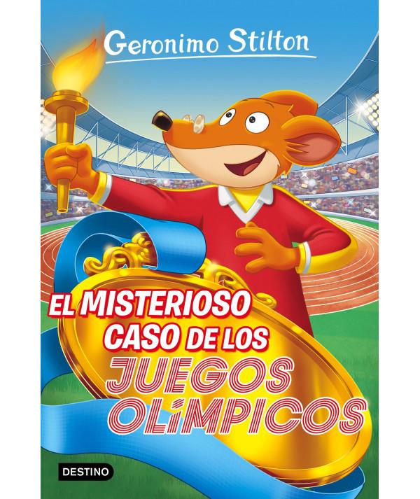 GERONIMO STILTON 47 MISTERIOSO CASO DE LOS JUEGOS OLIMPICOS Infantil
