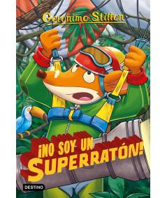 GERONIMO STILTON 52 NO SOY UN SUPERRATON Infantil