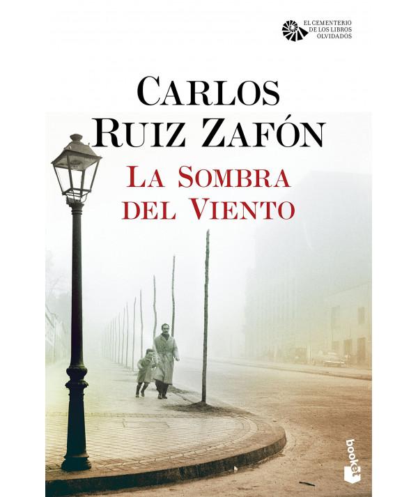 LA SOMBRA DEL VIENTO. CARLOS RUIZ ZAFON Fondo General