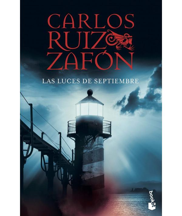 LAS LUCES DE SEPTIEMBRE. CARLOS RUIZ ZAFON Fondo General