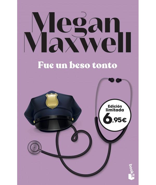 FUE UN BESO TONTO. MEGAN MAXWELL Fondo General