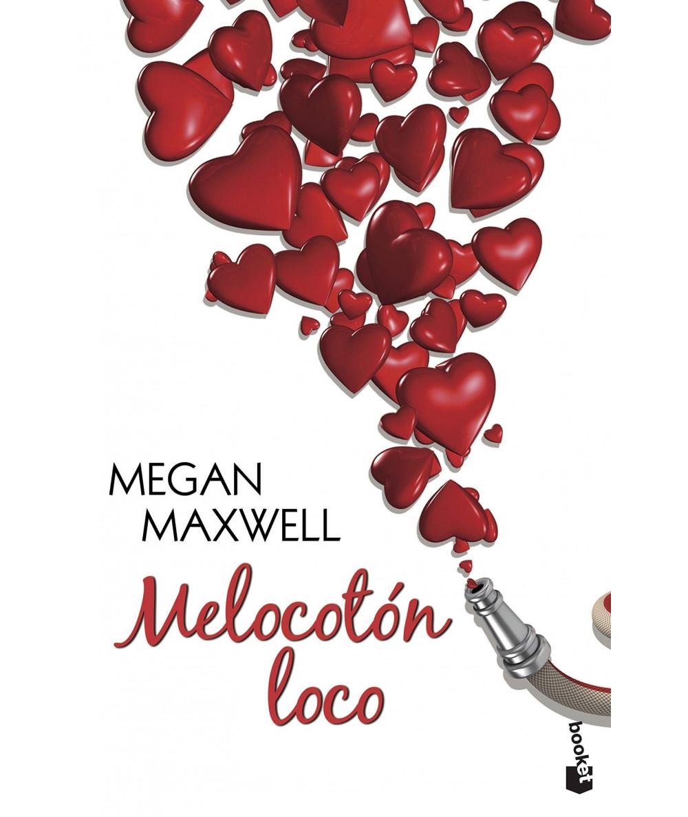 MELOCOTON LOCO. MEGAN MAXWELL Fondo General