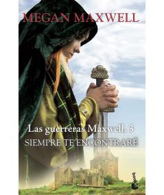 SIEMPRE TE ENCONTRARE. MEGAN MAXWELL Fondo General